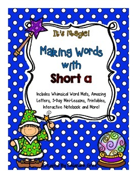 Making Words with Short a