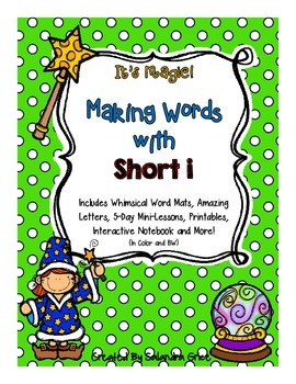 Making Words with Short i