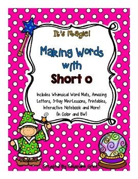 Making Words with Short o