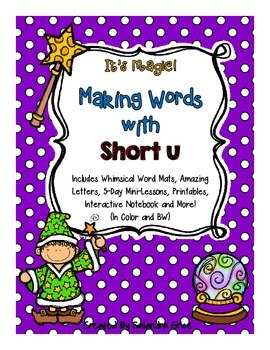 Making Words with Short u