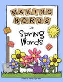 Making Words with Spring Words