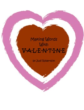 Making Words with VALENTINE