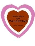 Making Words with VALENTINE