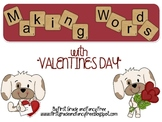 Making Words with Valentine's Day