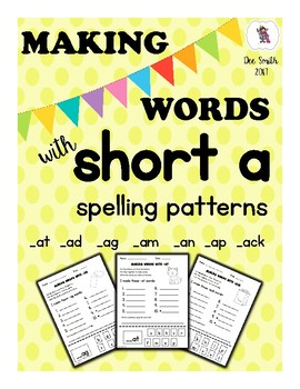 Making Words with short a spelling patterns word families