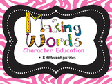 Interactive Notebook...Making Words...Character Education