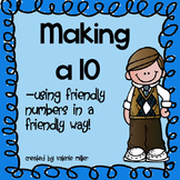 Making a 10 - using friendly numbers