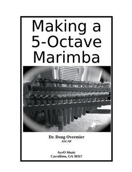 Making a 5-Octave Marimba