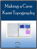 Making a Cave, Karst Topography, Chemical Weathering