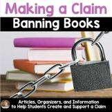Making a Claim: Banned Books (Persuasive/Opinion Writing)