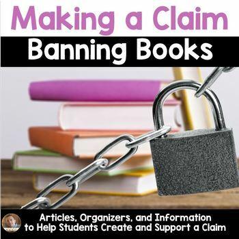 Making a Claim: Banned Books (Persuasive/Opinion Writing)- Banned Books Week