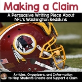 Making a Claim/Opinion Writing- NFL Redskins Controversy- Grades 3-5
