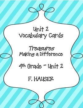 """""""Making a Difference"""" Vocabulary Cards from Treasures 4th Grade - Unit 1"""