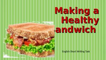 Making a Healthy Sandwich - Short Writing