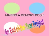 Making a Memory Book:  An End-of-the-Year Project