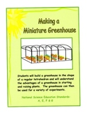 Making a Miniature Greenhouse