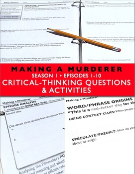 Making a Murderer Episodes 1-10 Critical Thinking Questions