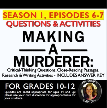 Making a Murderer Episodes 6-7 Critical Thinking Questions