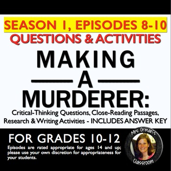 Making a Murderer Episodes 8-10 Critical Thinking Questions