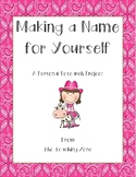 Making a Name for Yourself:  A Personal Research Project