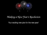 Making a New Year's Resolution PowerPoint