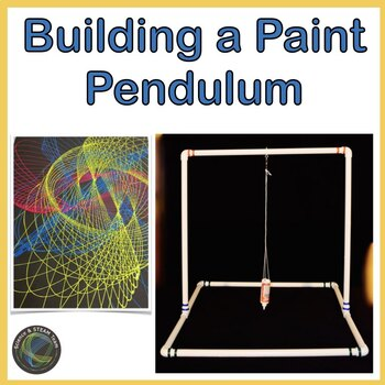 Making a Paint Pendulum for your STEM / STEAM Lab