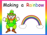 Making a Rainbow Shared Reading- Kindergarten- St. Patrick's Day