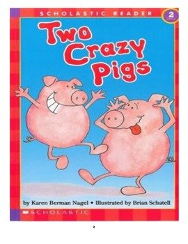 Making a Scene - Two Crazy Pigs
