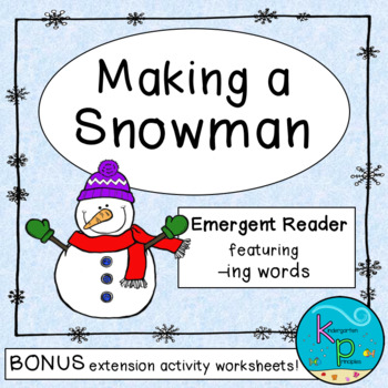 Making a Snowman: Emergent Reader PLUS Word Work Printables