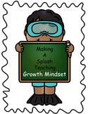 Making a Splash Teaching Growth Mindset