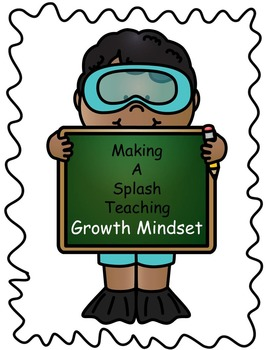 Making a Splash Teaching Growth Mindset