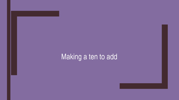 Making a Ten to Add