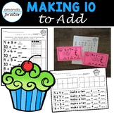 Making 10 to Add Worksheets, Task Cards, and Centers