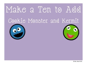 Making a Ten to Add with Cookie Monster and Kermit