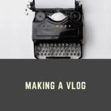 Making a Vlog