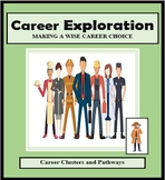 Career Exploration, Career Clusters and Pathways
