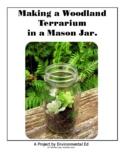 Making a Woodland Terrarium in a Mason jar