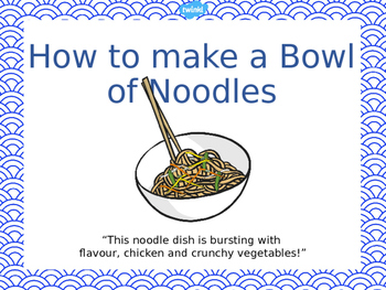 Making a bowl of noodles - Short Writing