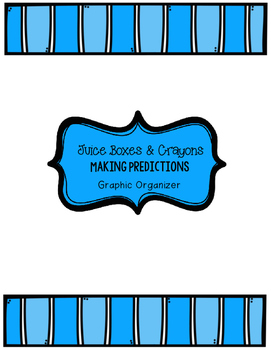 Making and Confirming Predictions Graphic Organizer