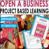 PROJECT BASED LEARNING ECONOMICS ACTIVITIES - ENTREPRENEURSHIP Grades 3-5