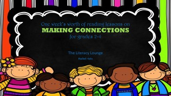 Making connections - 4 days of reading lessons for grades 2-4