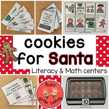 Making cookies for Santa literacy and math centers