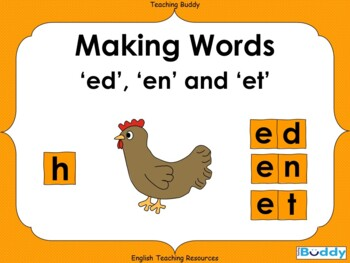 Making ed en and et Words