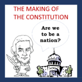 Making of the US Constitution - Documentary & Questions (PPT)