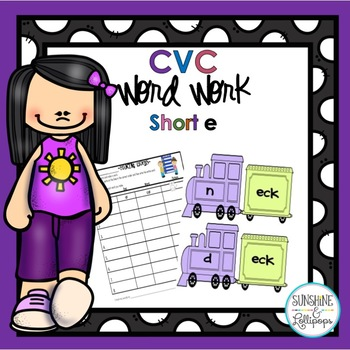 CVC Word Work Making short e CVC Words and Word Families
