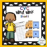 CVC Word Work: Making short i CVC Words and Word Families