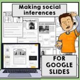 Making social inferences Social skills for google slides™ distance learning