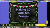 Making ten with ten frames
