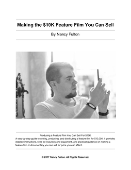 Making the $10K Feature Film You Can Sell