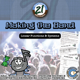 Making the Band -- Linear Equation & Systems - 21st Century Math Project